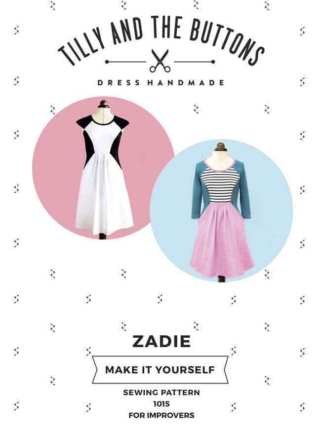 Tilly & The Buttons Zadie Sewing Pattern