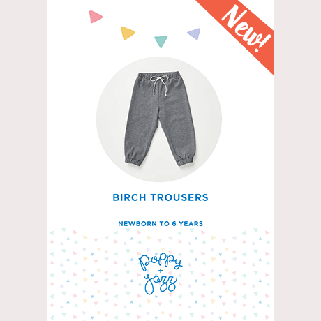 Poppy & Jazz Birch Trousers Sewing Pattern