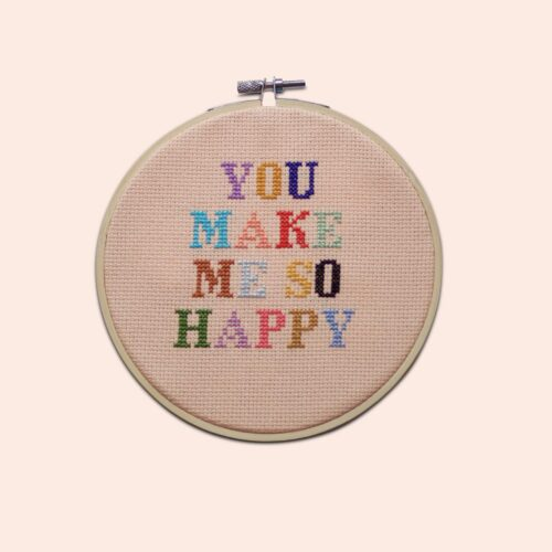 'You Make Me So Happy' Cross Stitch Embroidery Kit
